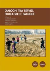 Dialoghi tra servizi, educatrici e famiglie