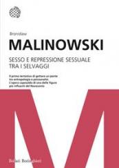 Sesso e repressione sessuale tra i selvaggi