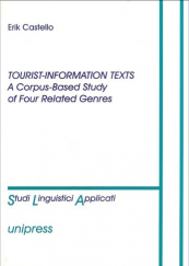 Tourist-Information Texts. A Corpus-Based Study of Four Related Genres