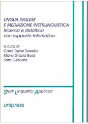 Lingua inglese e mediazione interlinguistica. Ricerca e didattica con supporto telematico
