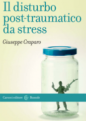 Il disturbo post-traumatico da stress