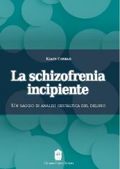 La schizofrenia incipiente