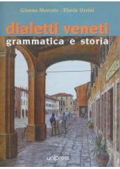 Dialetti veneti. Grammatica e storia