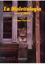 La dialettologia oltre il 2001