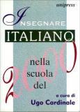 Insegnare italiano nella scuola del 2000