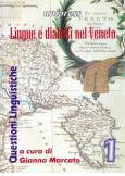 Lingue e dialetti nel Veneto. Volume 1