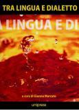 Tra lingua e dialetto