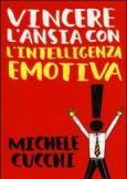 Vincere l'ansia con l'intelligenza emotiva