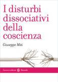 I disturbi dissociativi della coscienza