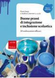 Buone prassi di integrazione e inclusione scolastica 20 realizzazioni efficaci