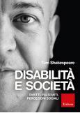 Disabilità e società Diritti, falsi miti, percezioni sociali