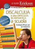 Discalculia e altre difficoltà in aritmetica a scuola