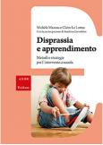 Disprassia e apprendimento Metodi e strategie per l'intervento a scuola