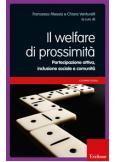 Il welfare di prossimità Partecipazione attiva, inclusione sociale e comunità