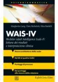 WAIS-IV Wechsler Adult Intelligence Scale-IV: lettura dei risultati e interpretazione clinica