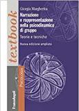 Narrazione e rappresentazione nella psicodinamica di gruppo. Teorie e tecniche.