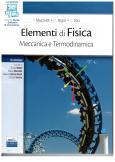 Elementi di fisica Meccanica e termodinamica