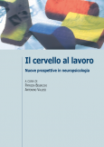 Il cervello al lavoro Nuove prospettive in neuropsicologia