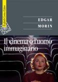 Il cinema o l'uomo immaginario