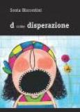 d come disperazione