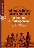 Il metodo e l'antropologia Il contributo di una scienza inquieta