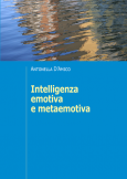 Intelligenza emotiva e metaemotiva