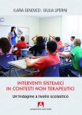 Interventi sistemici in contesti non terapeutici Un'indagine a livello scolastico