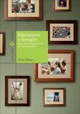 Educazione e famiglie Ricerche e nuove pratiche per la genitorialità