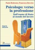 Psicologo: verso la professione 4/ed (+ epub di Progetti di intervento psicologico)