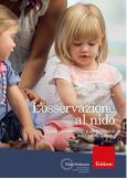 L'osservazione al nido Guida per educatori e professionisti della prima infanzia
