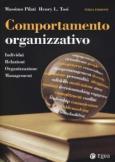 Comportamento organizzativo Individui, relazioni, organizzazione, management