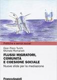Flussi migratori, comunità e coesione sociale