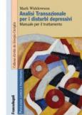 Analisi transazionale per i disturbi depressivi. Manuale per il trattamento