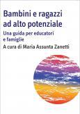 Bambini e ragazzi ad alto potenziale Una guida per educatori e famiglie